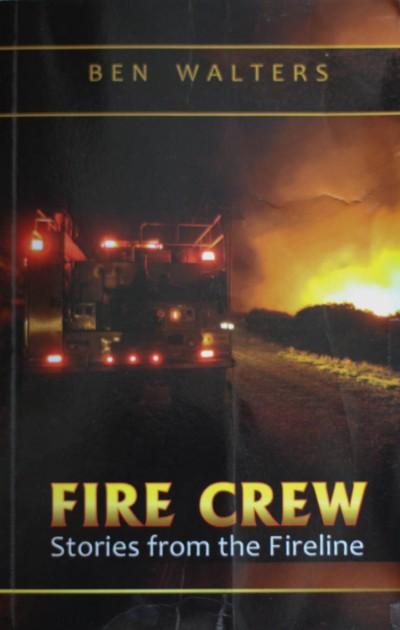 Fire Crew by Ben Walters